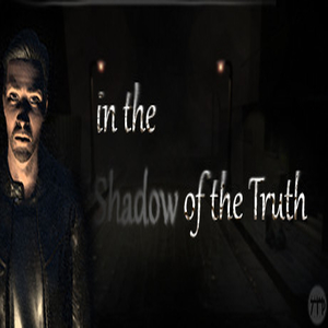 In The Shadow Of The Truth