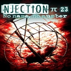 Injection 23 No Name No Number