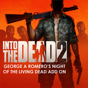 Into the Dead 2 George A Romero's Night of the Living Dead Add On