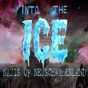 Into the Ice Nazis of Neuschwabenland