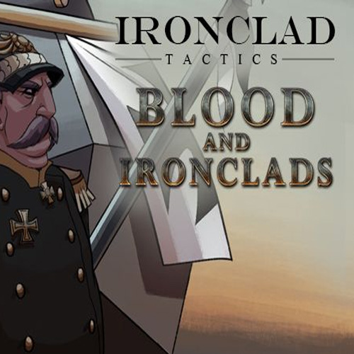 Buy Ironclad Tactics Blood and Ironclads CD Key Compare Prices