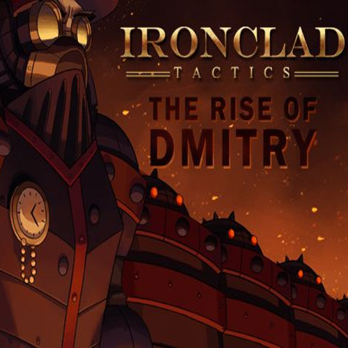 Buy Ironclad Tactics The Rise of Dmitry CD Key Compare Prices