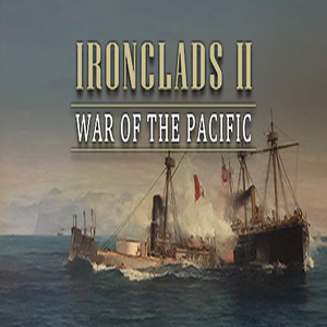 Ironclads 2 War of the Pacific