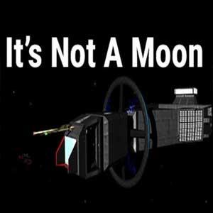 Its Not A Moon