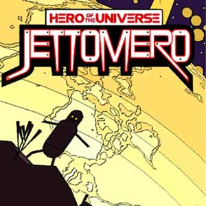 Jettomero Hero of the Universe