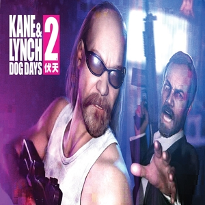 Kane and Lynch 2