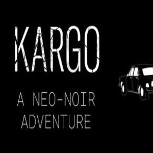 Kargo A neo-noir adventure