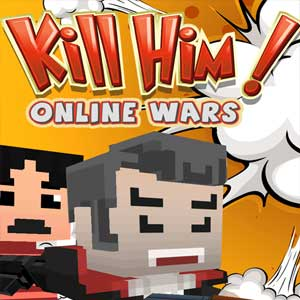 Buy Kill Him! Online Wars CD Key Compare Prices