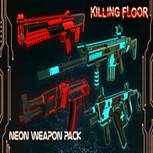 Killing Floor Neon Weapon Pack