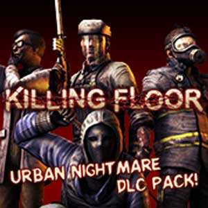 Buy Killing Floor Urban Nightmare Character Pack CD Key Compare Prices