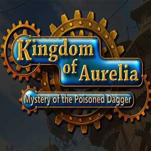 Kingdom of Aurelia Mystery of the Poisoned Dagger