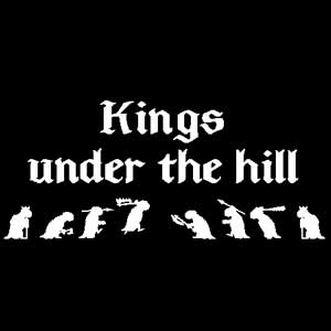 Kings Under The Hill