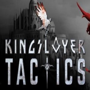 Kingslayer Tactics