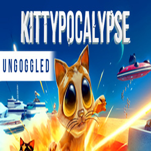 Kittypocalypse Ungoggled