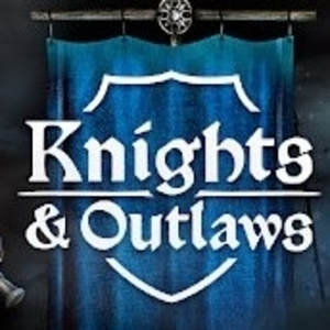 Knights & Outlaws