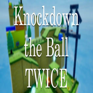 Knockdown the Ball Twice