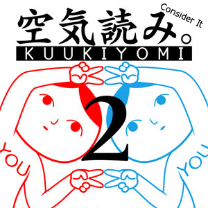 KUUKIYOMI 2 Consider It More New Era