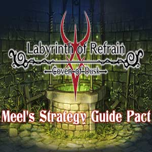 Labyrinth of Refrain Coven of Dusk Meels Strategy Guide Pact