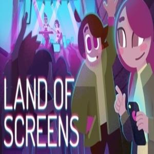 Land of Screens