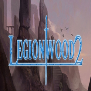 Legionwood 2 Rise of the Eternals Realm