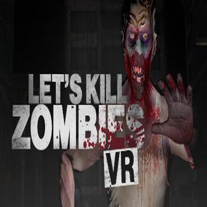 Let's Kill Zombies VR