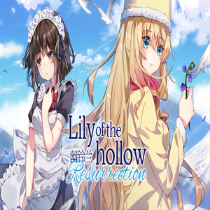 Lily of the Hollow Resurrection