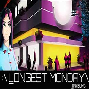 Longest Monday Unveiling