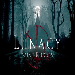 Lunacy Saint Rhodes