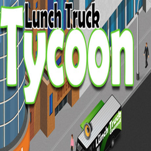 Buy Lunch Truck Tycoon CD Key Compare Prices
