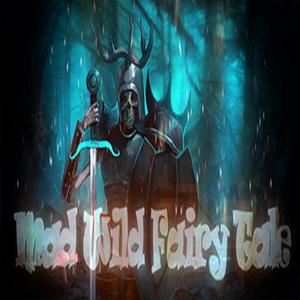 Mad Wild Fairy Tale