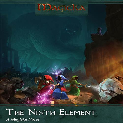 Magicka The Ninth Element Novel