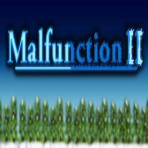 Malfunction 2