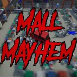 Mall Mayhem