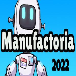 Manufactoria 2022