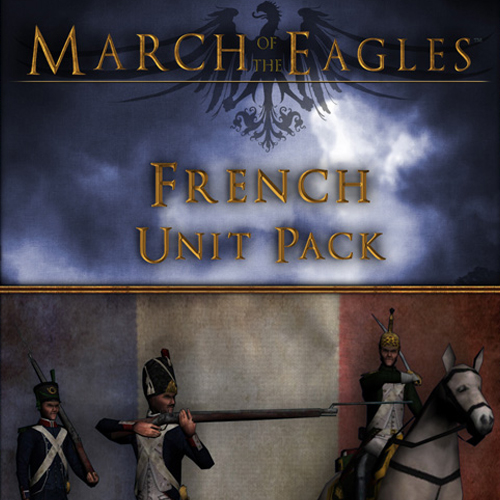 Buy March of the Eagles French Unit Pack CD Key Compare Prices