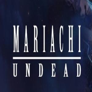 Mariachi Undead