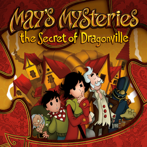 May's Mysteries The Secret of Dragonville