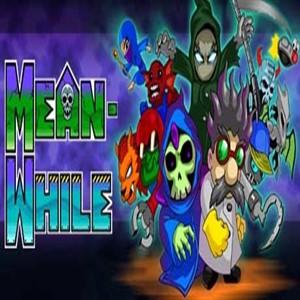 MeanWhile