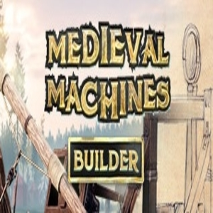 Medieval Machines Builder