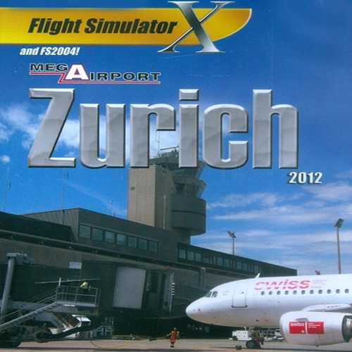 Mega Airport Zürich 2012 Flight Simulator X Addon