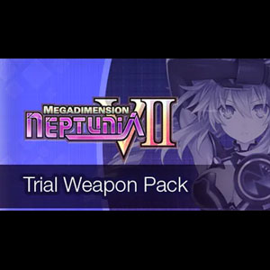 Megadimension Neptunia 7 Trial Weapon Pack