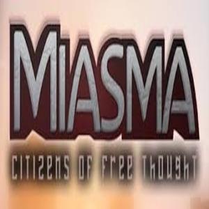 Miasma Citizens Of Free Thought