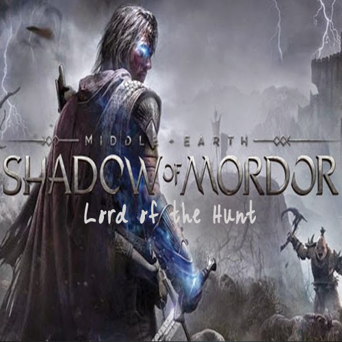 Middle-Earth Shadow of Mordor Lord of the Hunt