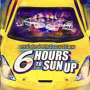 Buy Midnight Outlaw 6 Hours to SunUp CD Key Compare Prices