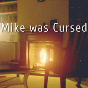 Mike was Cursed