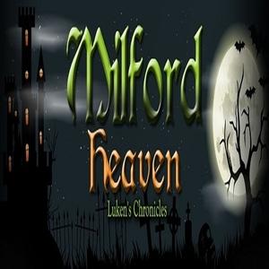 Milford Heaven Lukens Chronicles