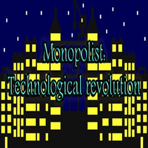 Monopolist Technological Revolution