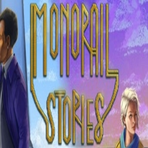 Monorail Stories
