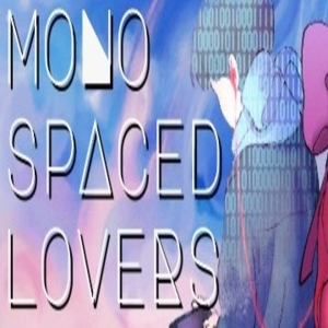 Monospaced Lovers