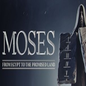 Moses From Egypt to the Promised Land